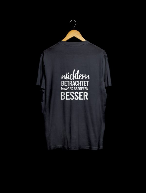 Shirt mit Spruch: Nüchtern betrachtet
